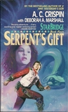 Serpent's Gift by A.C. Crispin