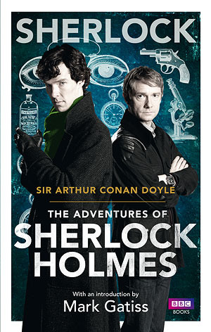 Sherlock: The Adventures of Sherlock Holmes (Sherlock Holmes, #3)