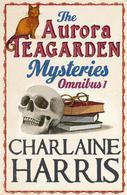 The Aurora Teagarden Mysteries by Charlaine Harris