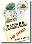 Major BS by John    Martin