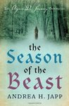 The Season of the Beast (Agnès De Souarcy Chronicles, #1)