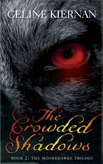 The Crowded Shadows (Moorehawke Trilogy,...