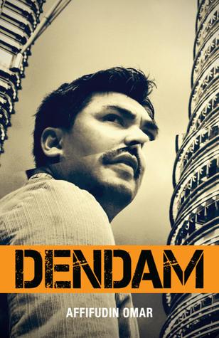 DENDAM by Affifudin Omar