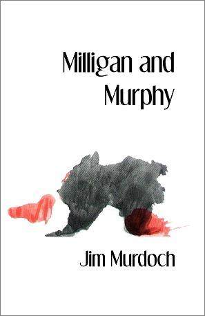 Milligan and Murphy by Jim  Murdoch