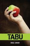 TABU by Shaz Johar