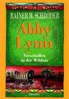 Abby Lynn: Verschollen in der Wildnis (Abby Lynn, #2)