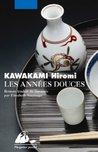 Les années douces by Hiromi Kawakami