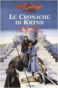 Le Cronache di Krynn (Fili di seta - Il prode cavaliere - La storia che Tasselhoff giurò di non raccontare - Raistlin e il cavaliere di Solamnia)