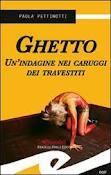 Ghetto. Un'indagine nei caruggi dei travestiti