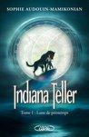 Lune de printemps (Indiana Teller, #1)