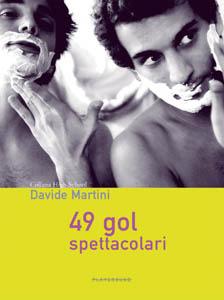 49 gol spettacolari by Davide  Martini