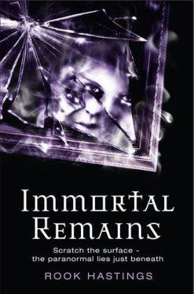 Immortal Remains (Weirdsville, #2)