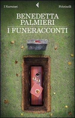 Ebook I funeracconti by Benedetta Palmieri PDF!