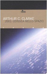 2001: Odissea nello spazio (Odissea nello spazio, #1)