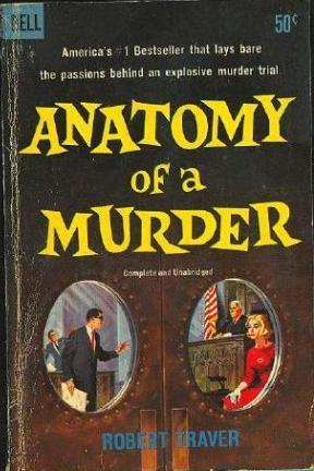 Anatomy Of A Murder By Robert Traver