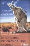 In un paese bruciato dal sole. L'Australia by Bill Bryson