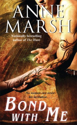 Bond with Me by Anne Marsh