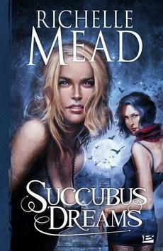 Succubus Dreams (Georgina Kincaid, #3) par Richelle Mead