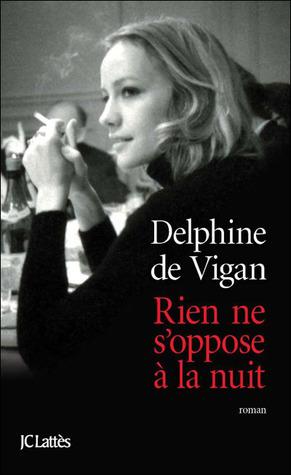 https://ploufquilit.blogspot.com/2017/04/rien-ne-soppose-la-nuit-delphine-de.html