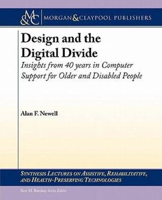 design-and-the-digital-divide-insights-from-40-years-in-computer-support-for-older-and-disabled-people