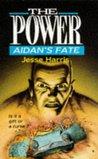 Aidan's Fate (The Power, #5)