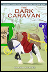 The Dark Caravan