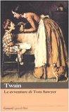 Le avventure di Tom Sawyer by Mark Twain
