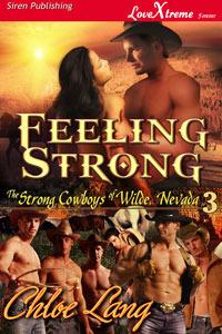 Feeling Strong (The Strong Cowboys of Wilde, Nevada, #3)