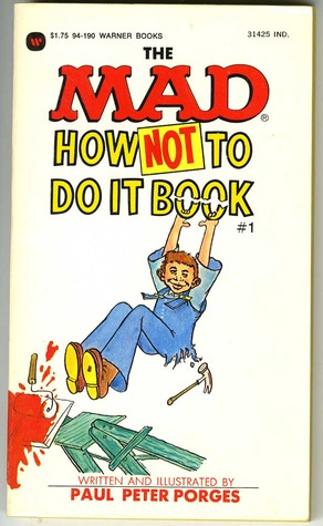 the-mad-how-not-to-do-it-book