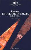 Le guerre in Gallia - De bello gallico