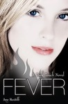 Fever (Dark Touch, #3)