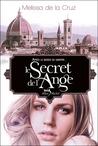 Le secret de l'ange by Melissa de la Cruz