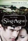 Les Sang-d'Argent by Melissa de la Cruz