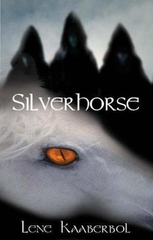 Silverhorse (Katriona, #1-2)