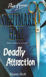 Deadly Attraction (Nightmare Hall, #3)