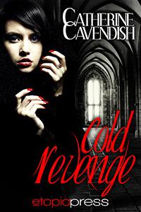 Cold Revenge by Catherine Cavendish
