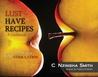Lust Have Recipes, Aphrodisiac Cookbook