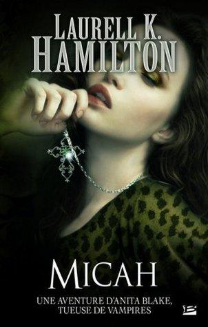 Micah (Anita Blake, #13)