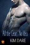 All the Gear, No Idea (Kinky Cupid, #4)