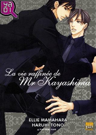 La vie raffinée de Mr Kayashima by Ellie Mamahara