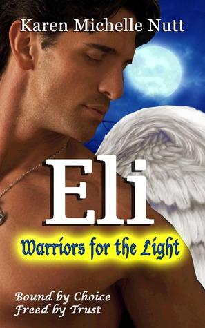 Eli by Karen Michelle Nutt