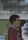 Harry Potter et les Reliques de la Mort by J.K. Rowling