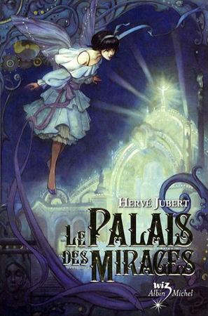 Le Palais des Mirages by Hervé Jubert