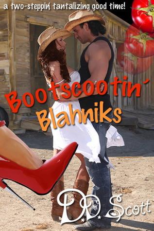 Bootscootin' Blahniks (The Bootscootin' Books #1)