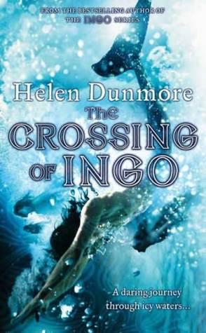 The Crossing of Ingo by Helen Dunmore