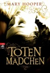 Totenmädchen by Mary Hooper