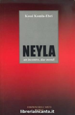 Neyla. Un incontro, due mondi