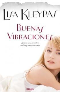 Buenas vibraciones by Lisa Kleypas
