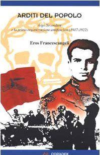 Arditi del popolo by Eros Francescangeli