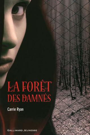 La forêt des damnés (La forêt des damnés, #1)